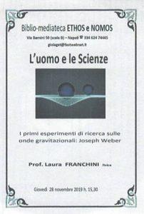 LAURA FRANCHINI – I primi esperimenti di ricerca sulle onde gravitazionali: Joseph Weber