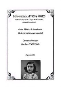 GIANLUCA D'AGOSTINO – Certo, il Diario di Anna Frank. Ma lo conosciamo veramente?