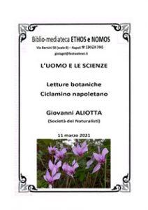 GIOVANNI ALIOTTA – Letture botaniche:  Ciclamino napoletano (Societá dei Naturalisti)