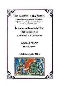 AMEDEO ARENA ed ENNIO ALOJA – Le donne nel monachesimo della cristianità d'Oriente e d'Occidente