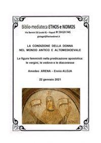 AMEDEO ARENA ed ENNIO ALOJA – Le figure femminili nella predicazione apostolica: le vergini, le vedove e le diaconesse
