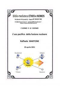 RAFFAELE MARTONE – L'uso pacifico della fusione nucleare