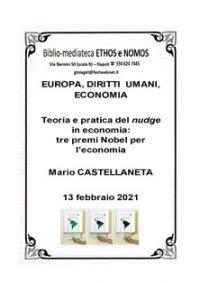MARIO CASTELLANETA – Teoria e pratica del nudge in economia: tre premi Nobel per l'economia