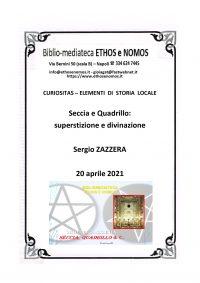 SERGIO ZAZZERA – Seccia e quadrillo: superstizione e divinazione